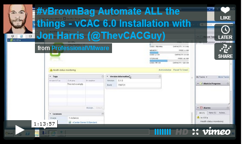Automate-ALL-The-Things-vBrownBag-Follow-Up-–-vCAC-6.0-Install-with-Jon-Harris-
